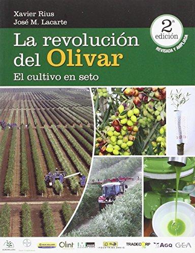 9780646938646: LA REVOLUCION DEL OLIVAR 2ª EDICION REVISADA Y AMPLIADA