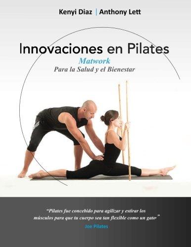 9780646940625: Innovaciones en Pilates: Matwork para la Salud y el Bienestar (Volume 1) (Spanish Edition)
