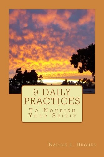 9780646962009: 9 Daily Practices To Nourish Your Spirit