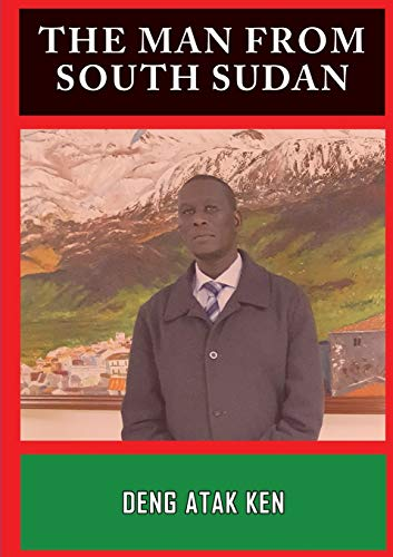 9780646963570: THE MAN FROM SOUTH SUDAN