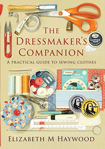 9780646985473: The Dressmaker's Companion: A practical guide to sewing clothes