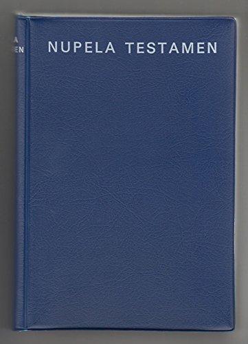 Nupela Testamen bilong bikpela Jisas Kraist.: British and Foreign Bible Society. Commonwealth of ...