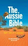 9780647508480: The Aussie Bible (Well, Bits of it Anyway!)