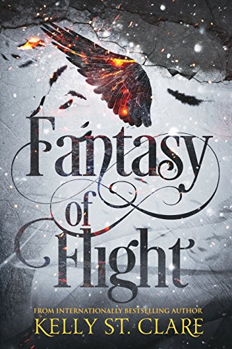 Fantasy of Flight (The Tainted Accords) (Volume 2): Kelly St. Clare