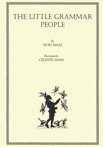 The Little Grammar People: Mass, Nuri