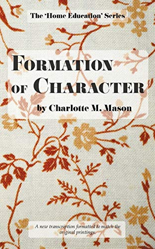9780648104803: Formation of Character (The Home Education Series) (Volume 5)