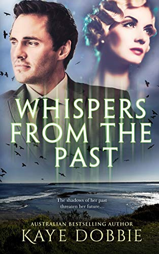 Whispers from the Past: Dobbie, Kaye