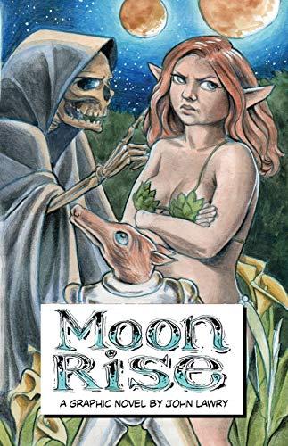 Moon Rise: A Graphic Novel: Lawry, John