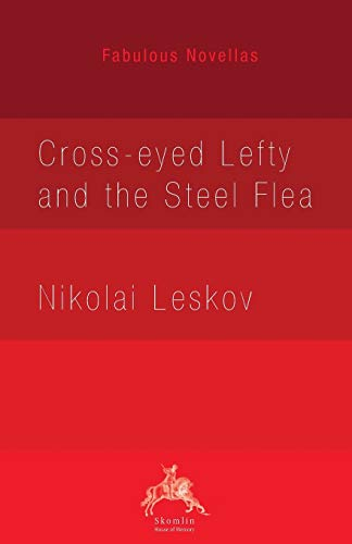 The Enchanted Wanderer: And Other Stories (Vintage Classics) Nikolai Leskov