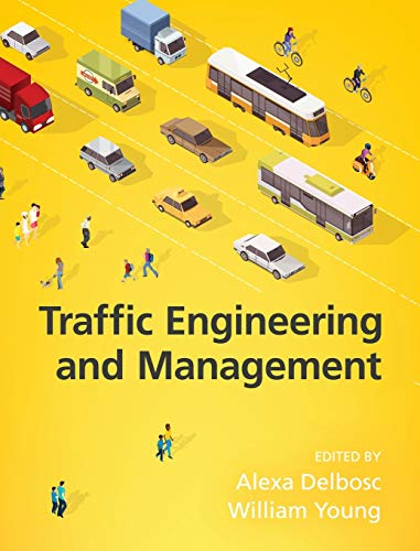 Traffic Engineering and Management, 7th Edition: Monash University