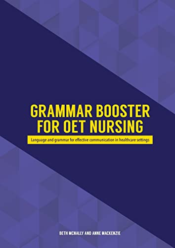 Grammar Booster for OET Nursing: Language and grammar for effective communication in healthcare ...