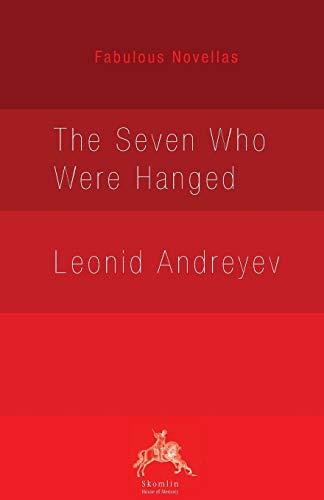 9780648238805: The Seven Who Were Hanged (Fabulous Novellas)