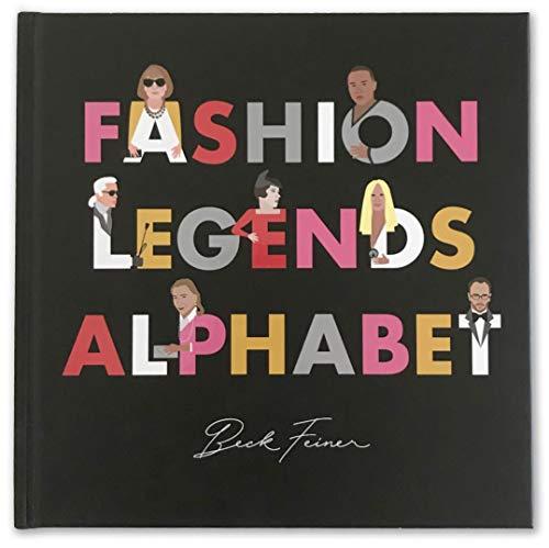 Fashion Legends Alphabet: Feiner, Beck