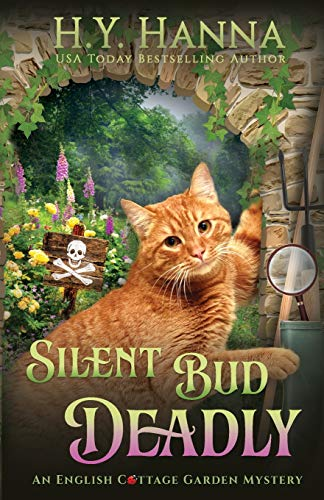 9780648419846: Silent Bud Deadly: The English Cottage Garden Mysteries - Book 2