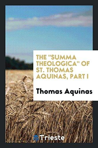 The Summa Theologica of St. Thomas Aquinas,: St Thomas Aquinas