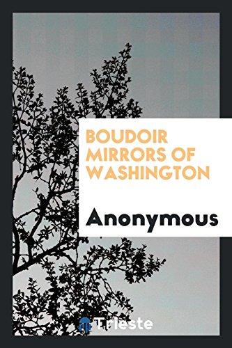 9780649009794: Boudoir mirrors of Washington