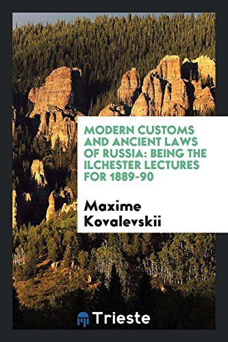 9780649010257: Modern customs and ancient laws of Russia: being the Ilchester lectures for 1889-90