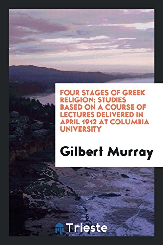 9780649011155: Four stages of Greek religion; studies based on a course of lectures delivered in April 1912 at Columbia University