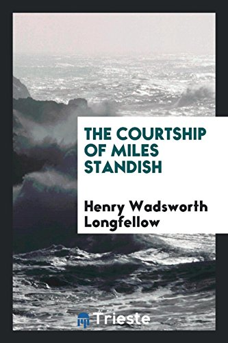 9780649012879: The Courtship of Miles Standish