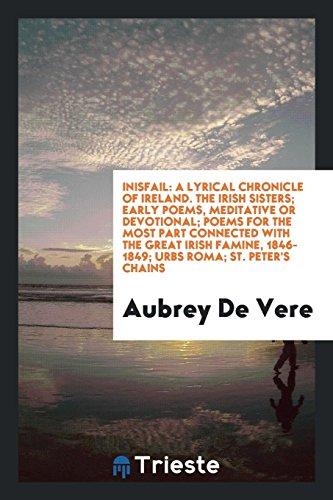 Inisfail: A Lyrical Chronicle of Ireland. the: De Vere, Aubrey