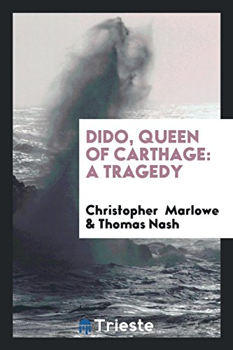 9780649022472: Dido, Queen of Carthage: A Tragedy