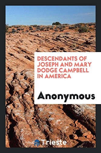 Descendants of Joseph and Mary Dodge Campbell: Anonymous