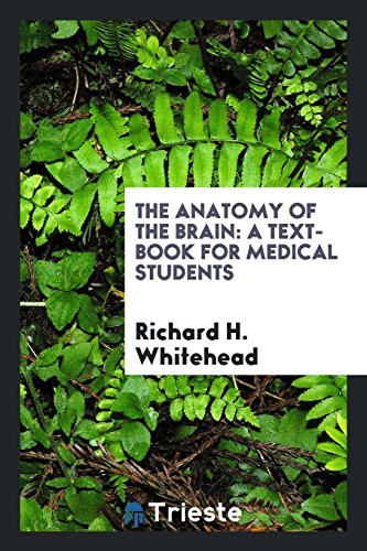 9780649025091: The Anatomy of the Brain: A Text-Book for Medical Students