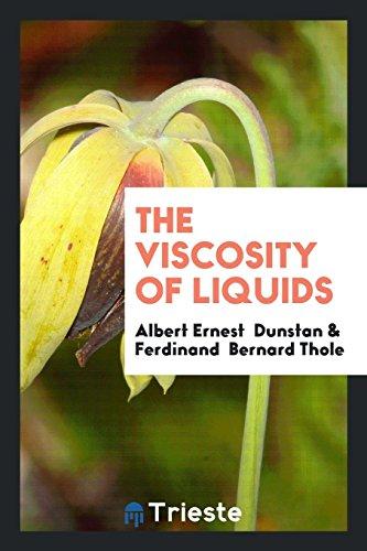 9780649025282: The Viscosity of Liquids