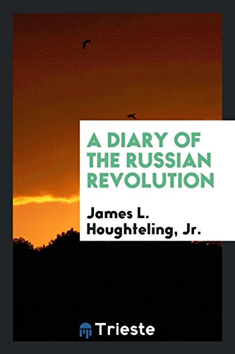 9780649037568: A Diary of the Russian Revolution