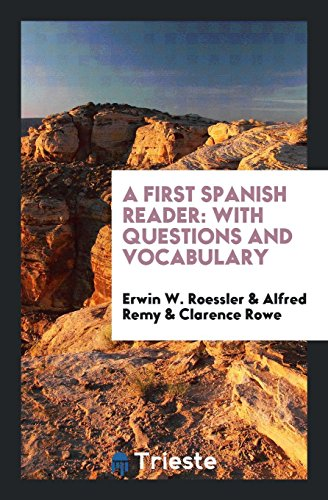 9780649039258: A First Spanish Reader: With Questions and Vocabulary