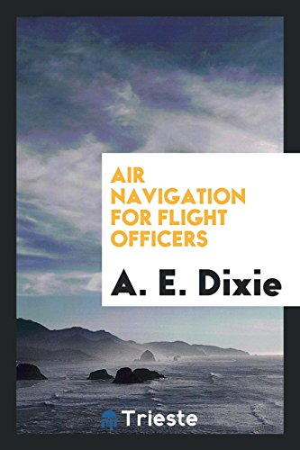 9780649042364: Air Navigation for Flight Officers