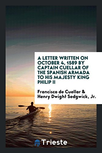 A Letter Written on October 4, 1589: Francisco De Cuellar