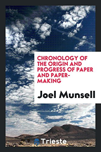 9780649047932: Chronology of the Origin and Progress of Paper and Paper-Making