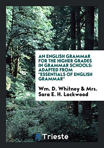 9780649054039: An English Grammar for the Higher Grades in Grammar Schools: Adapted from