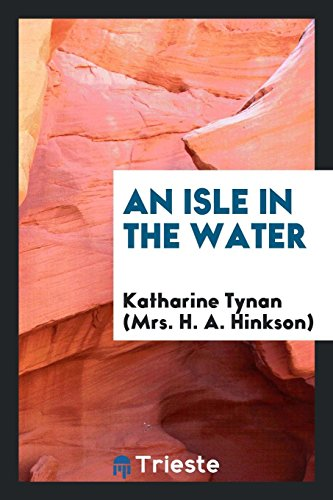 An Isle in the Water: Mrs. H. A.