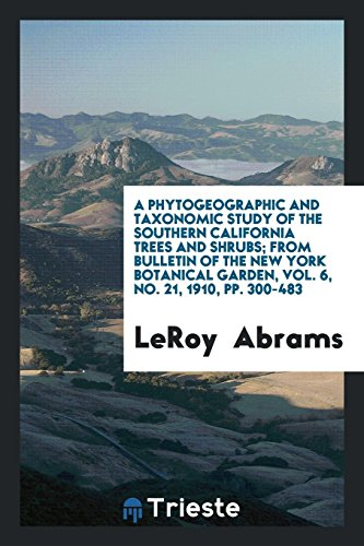 A Phytogeographic and Taxonomic Study of the: LeRoy Abrams