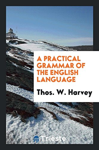 9780649060474: A Practical Grammar of the English Language