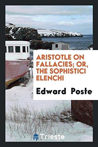9780649062201: Aristotle on Fallacies; Or, The Sophistici Elenchi