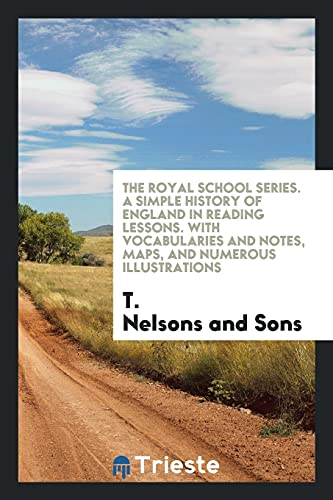 The Royal School Series. A Simple History: and Sons, T.