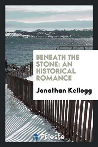9780649072767: Beneath the Stone: An Historical Romance