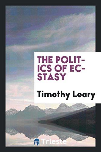 9780649077397: The Politics of Ecstasy