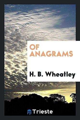 9780649078998: Of Anagrams