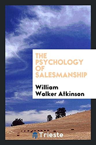 9780649082520: The Psychology of Salesmanship