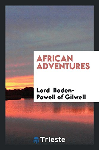 African adventures: of Gilwell, Lord