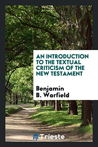 9780649094530: An Introduction to the Textual Criticism of the New Testament