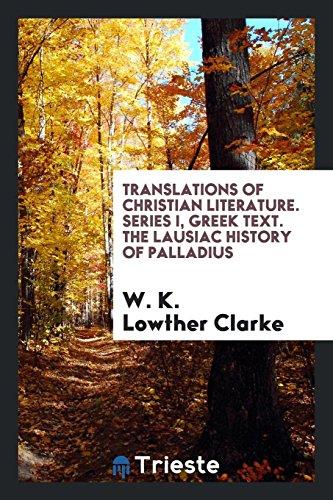 Translations of christian literature. Series I, greek: Clarke, W. K.