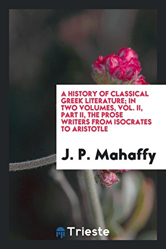 A history of classical Greek literature; In: Mahaffy, J. P.