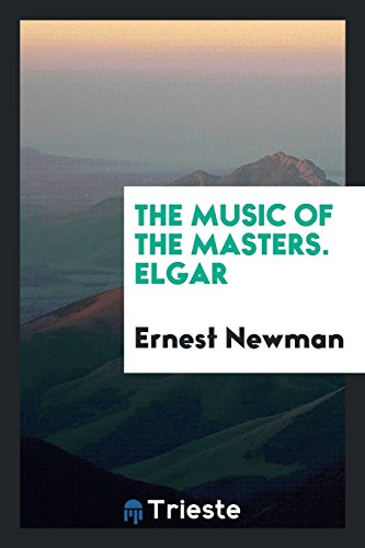 9780649106417: The music of the masters. Elgar