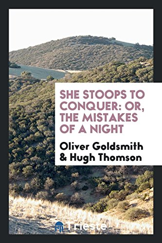 Oliver Goldsmith Hugh Thomson Stoops Conquer Mistakes Night Abebooks