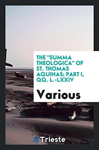 The Summa Theologica of St. Thomas Aquinas;: Various
